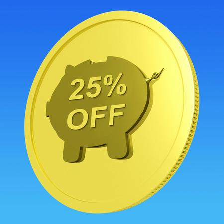 Twenty-Five Percent Off Coin Showing 25 Discount Sale