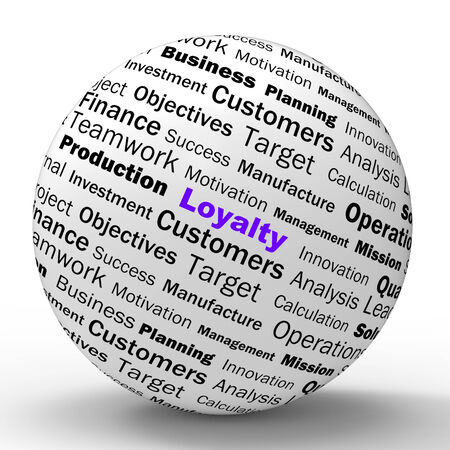 Loyalty Sphere Definition Showing Honest Fidelity Integrity And Reliability