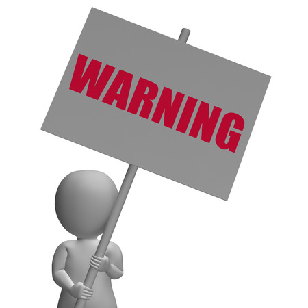 Warning Protest Banner Meaning Precaution Alertness And Forewarn