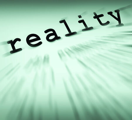 Reality Definition Displaying Certainty Truth And Facts