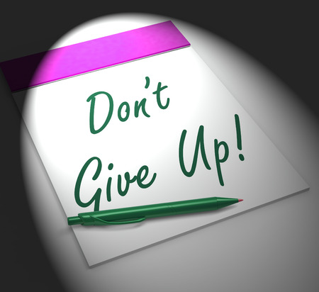Dont Give Up! Notebook Displaying Determination Encouragement And Success