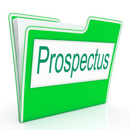 Prospectus File Meaning Binder Folder And Brochure