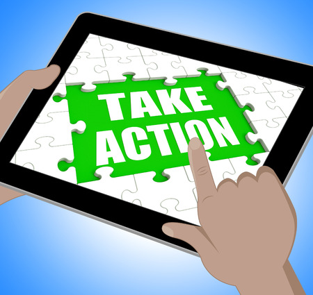 Take Action Tablet Meaning Urge Inspire Or Motivate