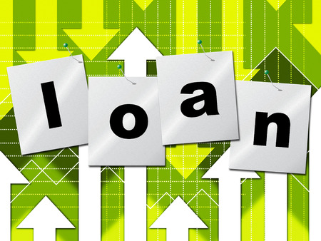 Borrow Loan Representing Advance Lend And Funding