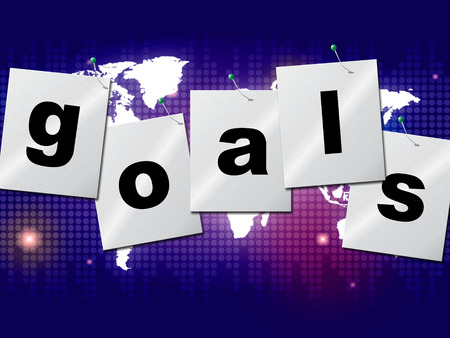 Goals Targets Meaning Projection Mission And Aspiration