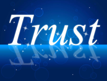 Trust Faith Showing Believe In And Entrust