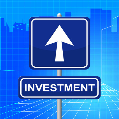 Investment Sign Representing Opportunity Investments And Display