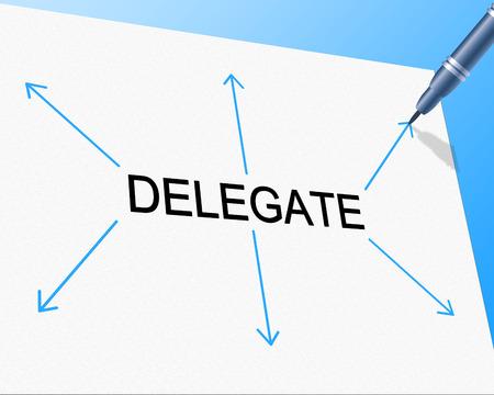 Delegate Delegation Showing Leadership Skills And Assign