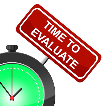 Time To Evaluate Meaning Evaluation Calculate And Evaluating