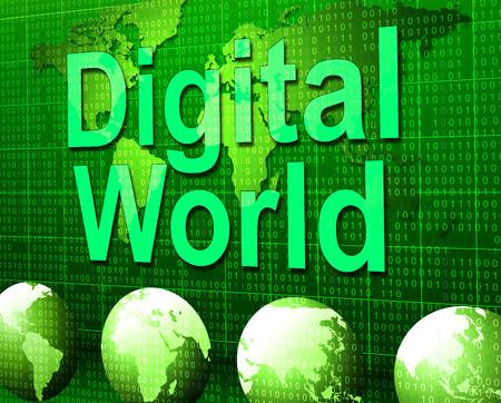 Digital World Indicating High Tec And Globalization
