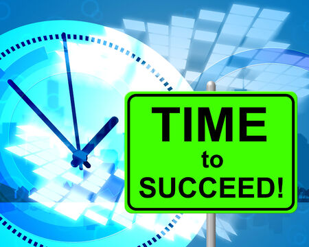 Time To Succeed Representing At Present And Triumphant