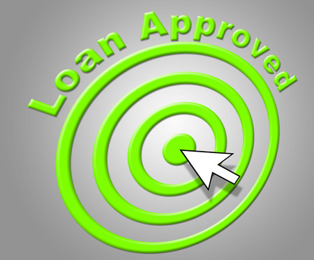 Loan Approved Meaning Borrows Assured And Borrowing