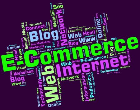 E Commerce Meaning Online Business And Sell