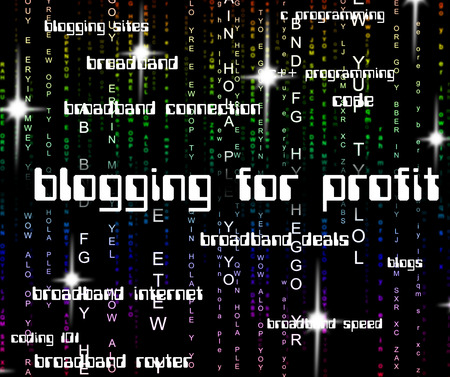 Blogging For Profit Indicating Lucrative Income And Online