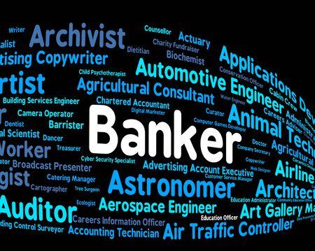 Banker Job Indicating Hire Jobs And Hiring