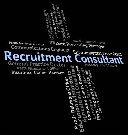 Recruitment Consultant Showing Headhunter Occupation And Jobs