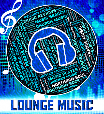 Lounge Music Indicating Sound Tracks And Musical