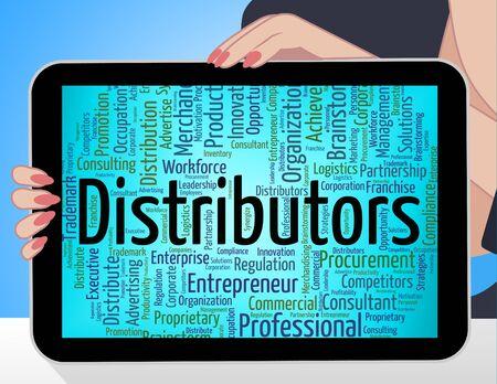 Distributors Word Indicating Supply Chain And Distributing