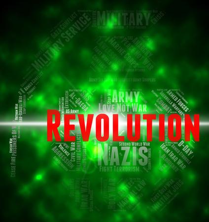 Revolution Word Representing Coup D'état And Seizure
