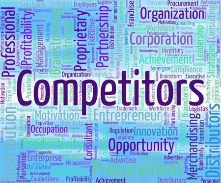 Competitors Word Indicating Competing Opponents And Rival