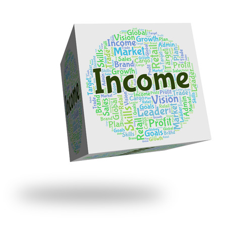 Income Word Representing Earning Earns And Text