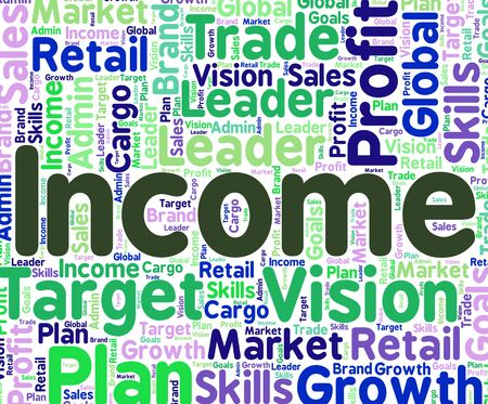 Income Word Showing Earning Wages And Wordcloud
