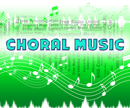 Choral Music Representing Sound Track And Vocalist