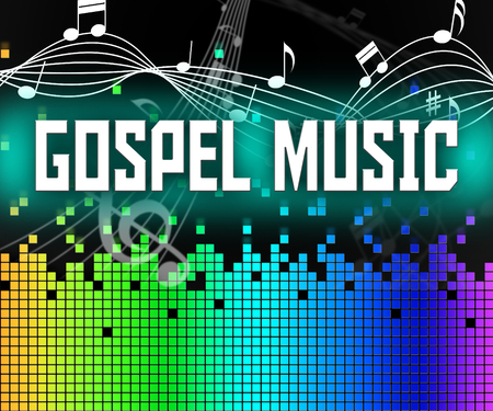 Gospel Music Representing Christian Doctrine And Evangelists