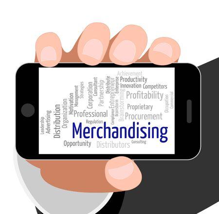 Merchandising Word Indicating Wordcloud Distribute And Retailing