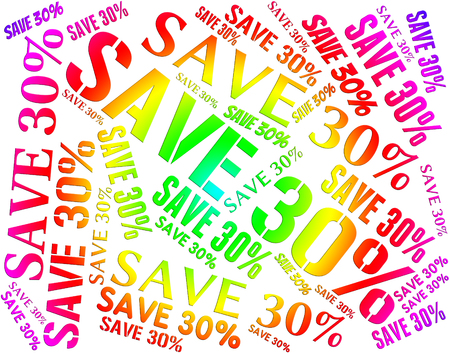 Save Thirty Percent Representing Sales Promotion And Bargain