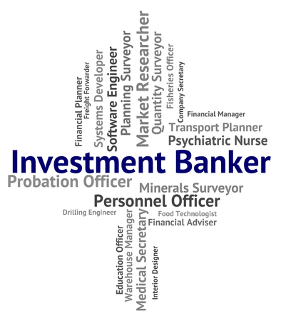 Investment Banker Meaning Jobs Employment And Growth