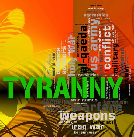 Tyranny Word Meaning Reign Of Terror And Undemocratic Rule