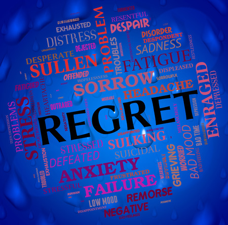 Regret Word Meaning Sorry Remorse And Apologetic