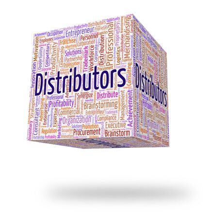 Distributors Word Indicating Supply Chain And Text