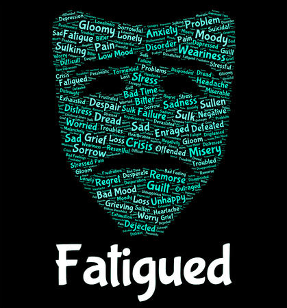Fatigued Word Showing Lack Of Energy And Drowsiness Tired