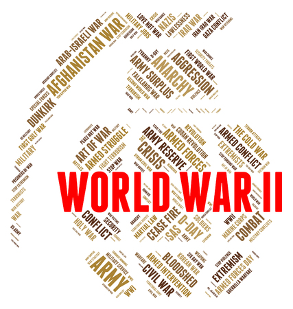 World War Ii Meaning Military Action And Globalize