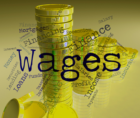 Wages Word Indicating Incomes Earnings And Earning