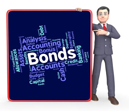 Bonds Word Indicating In Debt And Fund