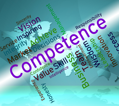 Competence Words Showing Expertness Wordcloud And Adeptness