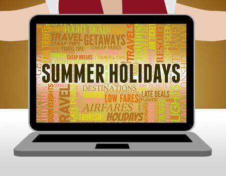 Summer Holidays Showing Travel Season And Vacational