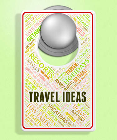 Travel Ideas Representing Thoughts Decide And Holiday