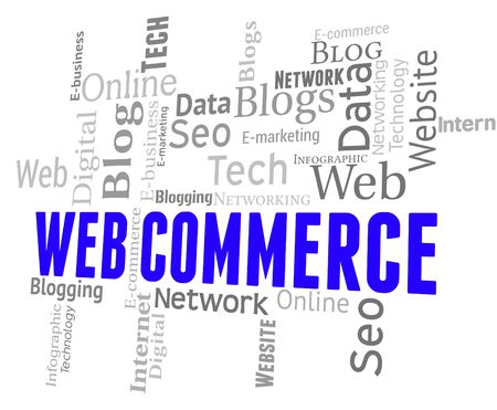 Web Commerce Representing Ecommerce Text And Buying