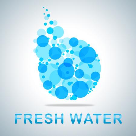 Fresh Water Showing Natural Pure Refreshing H2o