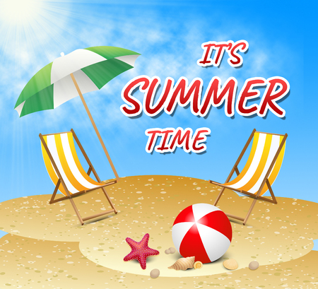 Summer Time Showing On Holiday Vacationing Now