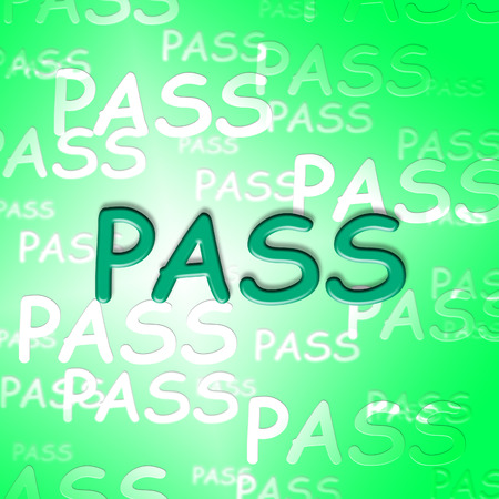 Pass Words Indicating Approve Passing And Verified