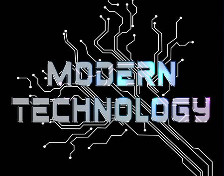 Modern Technology Indicating Up To Date Tech