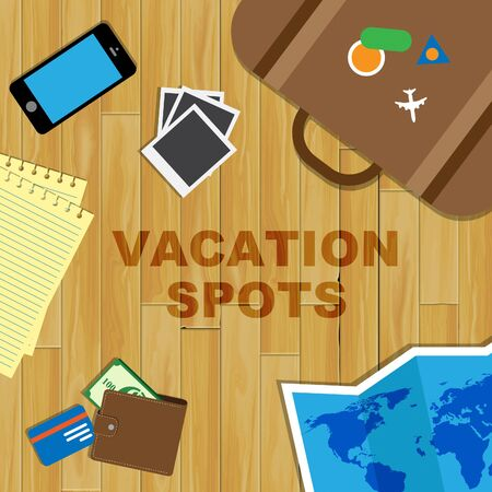 Vacation Spots Meaning Holiday Places And Destinations