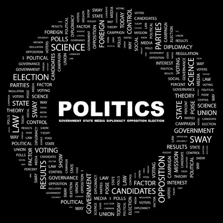 POLITICS. Word collage on black background.   illustration.