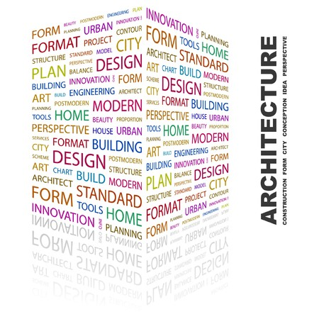 ARCHITECTURE. Word collage on white background.  illustration.