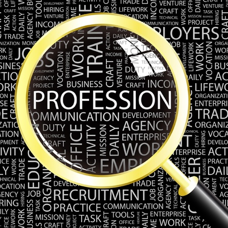 PROFESSION. Magnifying glass over background with different association terms. Vector illustration.